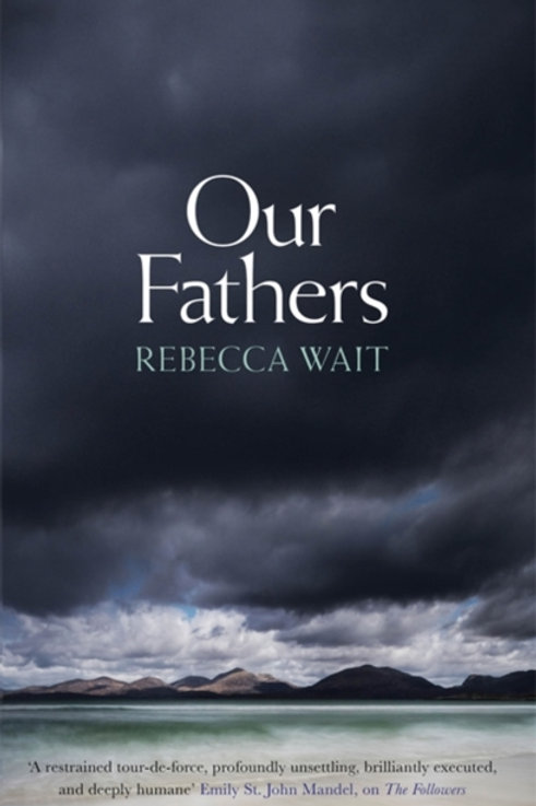 Our Fathers - Rebecca Wait