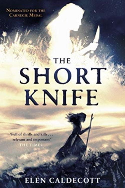 The Short Knife - Elen Caldecott