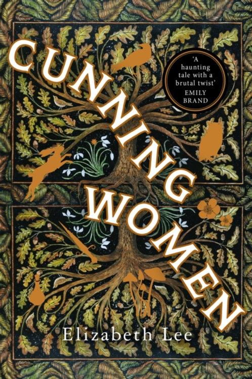 Cunning Women - Elizabeth Lee