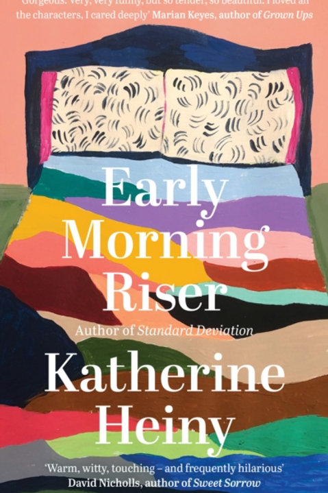 Early Morning Riser - Katherine Heiny
