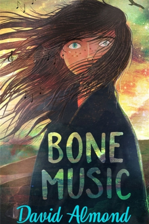 Bone Music - David Almond