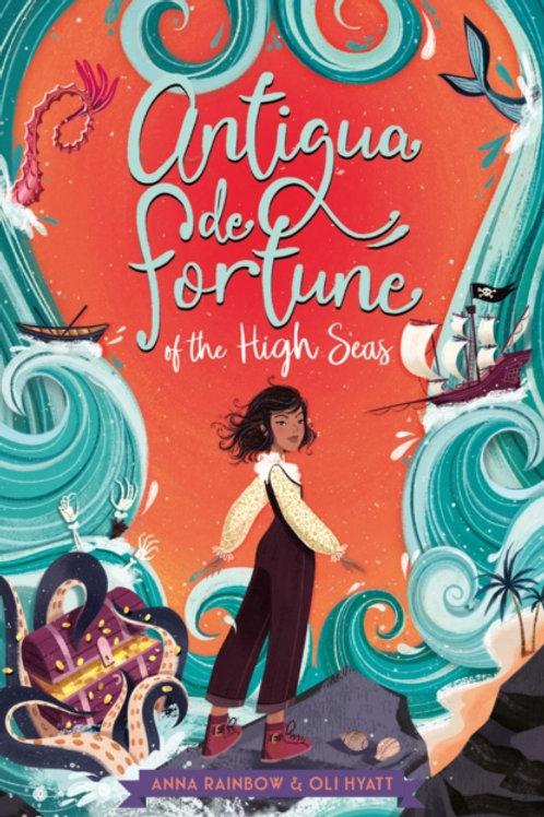 Antigua de Fortune of the High Seas - Anna Rainbow & Oli Hyatt