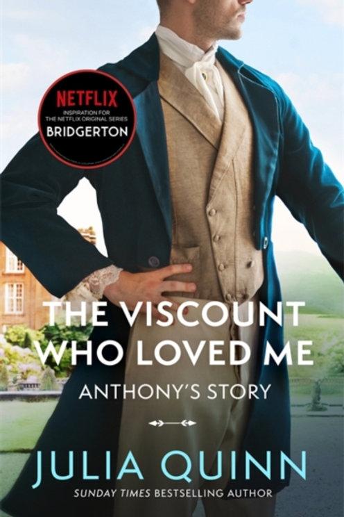 Bridgerton Book 2: The Viscount Who Loved Me - Julia Quinn