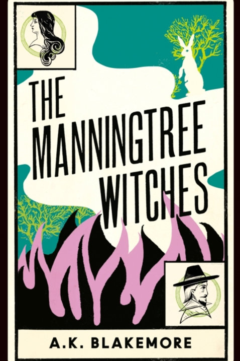 The Manningtree Witches - A.K. Blakemore