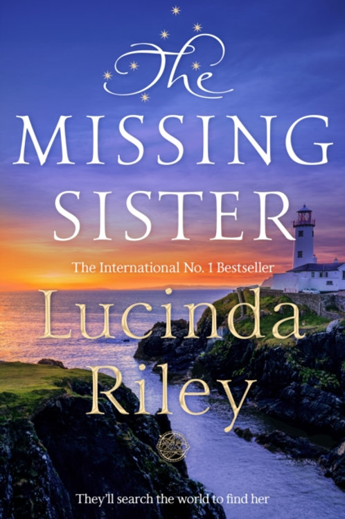 The Missing Sister SIGNED EDITION - Lucinda Riley