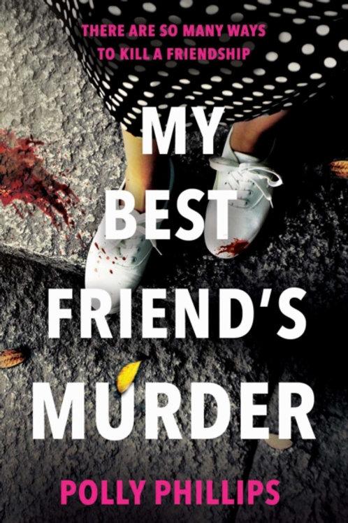 My Best Friend's Murder - Polly Phillips