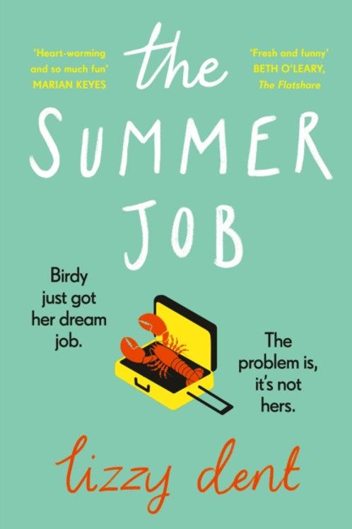 The Summer Job - Lizzy Dent