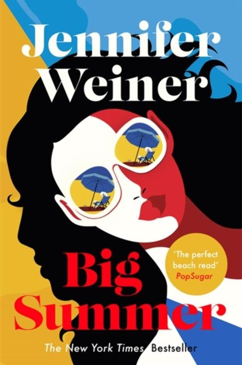 Big Summer - Jennifer Weiner