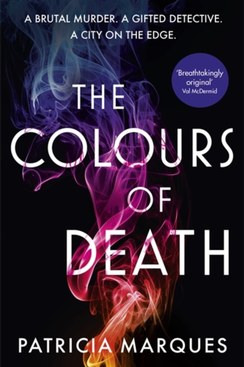 The Colours of Death - Patricia Marques