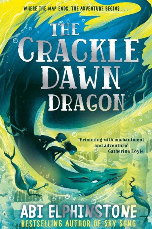 The Crackledawn Dragon - Abi Elphinstone