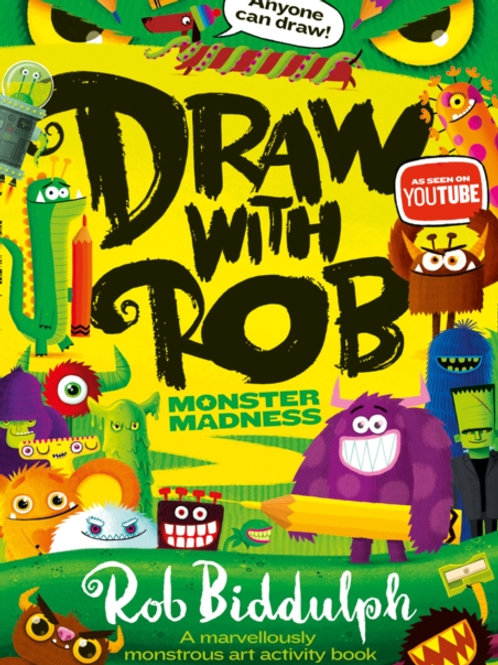 Draw With Rob: Monster Madness - Rob Biddulph