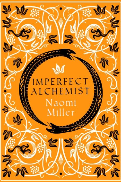 Imperfect Alchemist - Naomi Miller