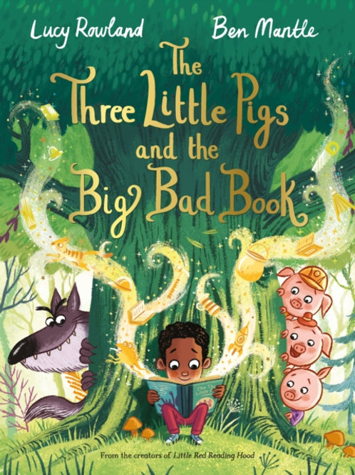 The Three Little Pigs and the Big Bad Book - Lucy Rowland