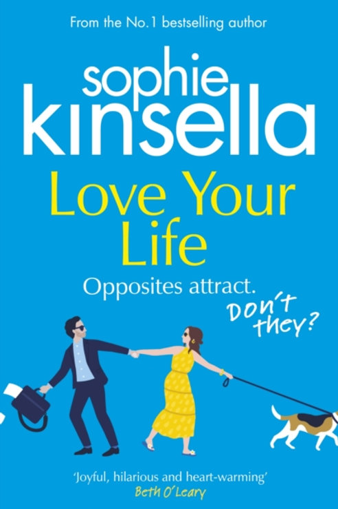 Love Your Life - Sophie Kinsella