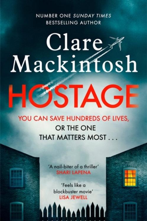 Hostage - Claire Mackintosh