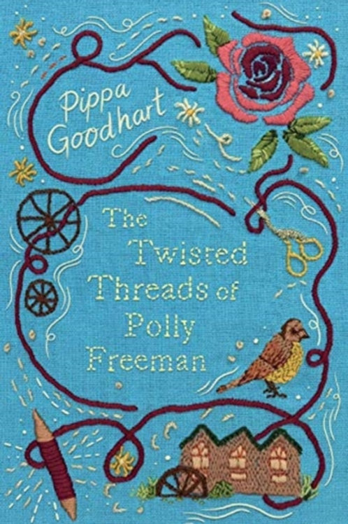 The Twisted Threads of Polly Freeman - Pippa Goodhart