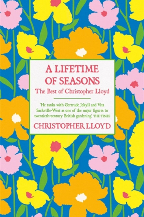 A Lifetime of Seasons : The Best of Christopher Lloyd