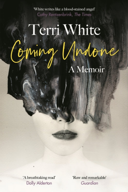 Coming Undone - Terri White