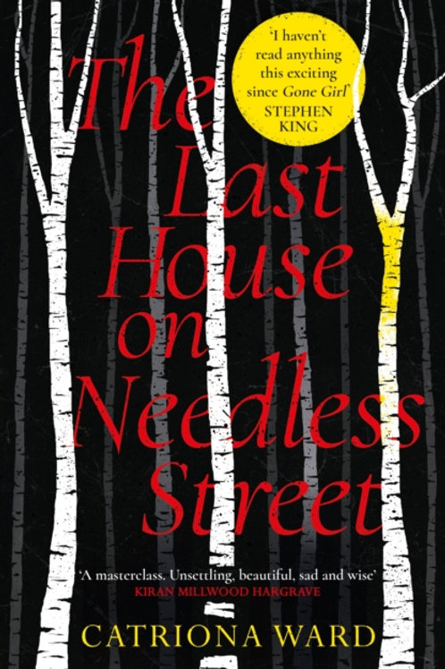 The Last House on Needless Street - Catriona Ward