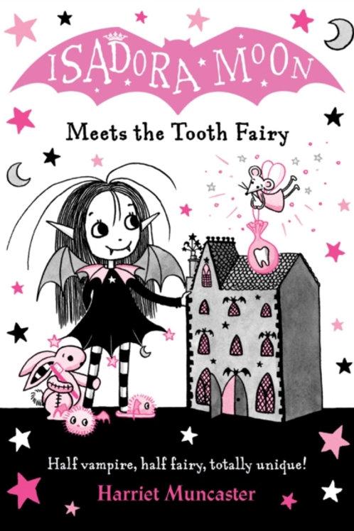 Isadora Moon Meets the Tooth Fairy - Harriet Muncaster