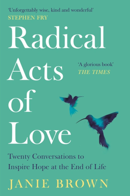 Radical Acts of Love - Janie Brown