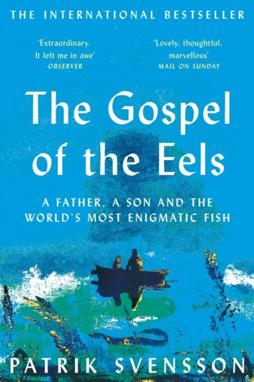 The Gospel of the Eels - Patrik Svensson