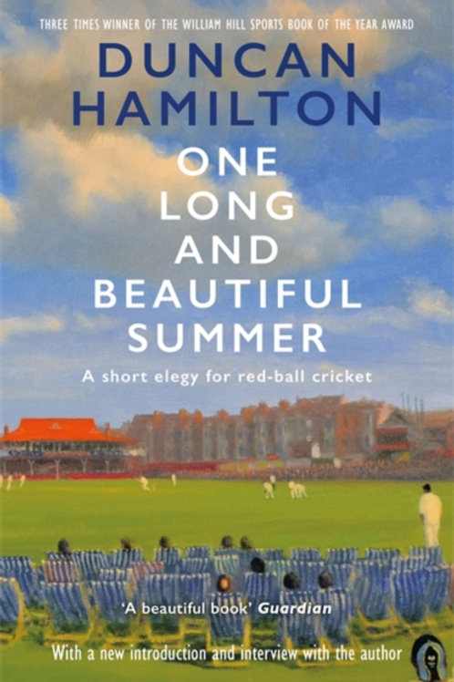 One Long and Beautiful Summer - Duncan Hamilton