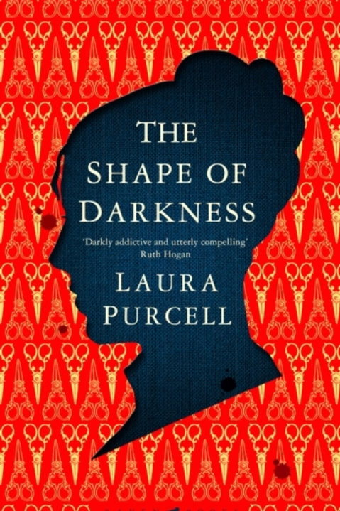 The Shape of Darkness - Laura Purcell