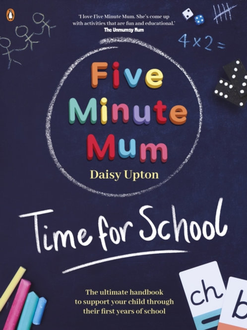 Five Minute Mum: Time For School - Daisy Upton