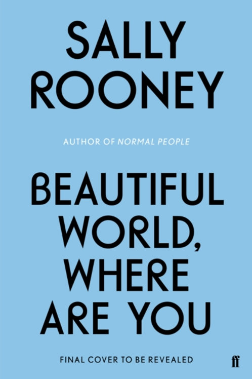 *Pre-order* Beautiful World, Where Are You - Sally Rooney