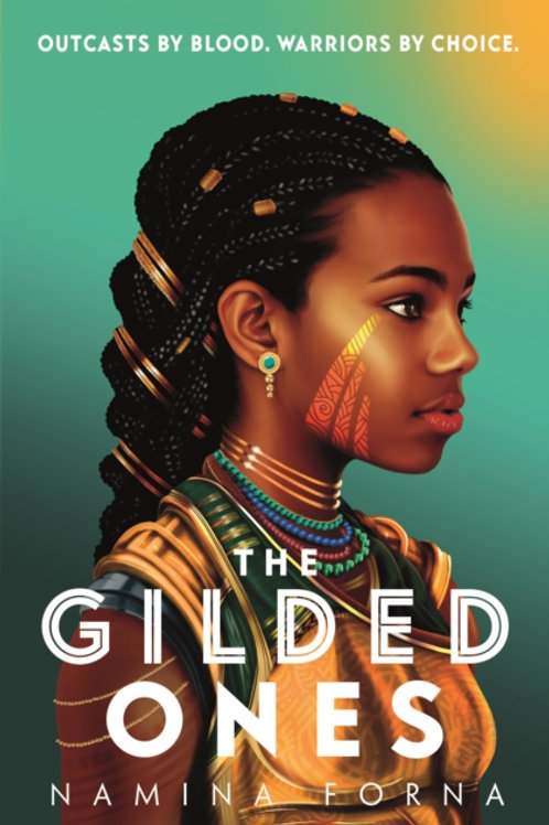 The Gilded Ones - Namina Forna