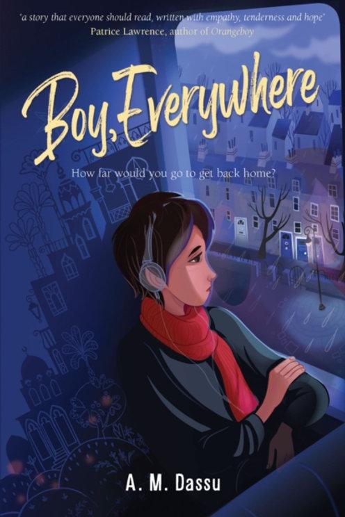 Boy, Everywhere - A.M. Dassu