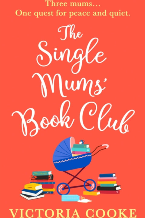 The Single Mum's Book Club - Victoria Cooke