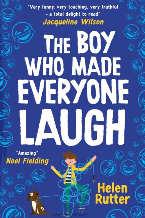 The Boy Who Made Everyone Laugh - Helen Rutter