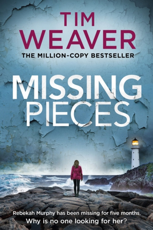 Missing Pieces - Tim Weaver