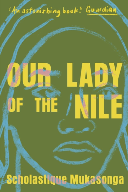 Our Lady of the Nile - Scholastique Mukasonga