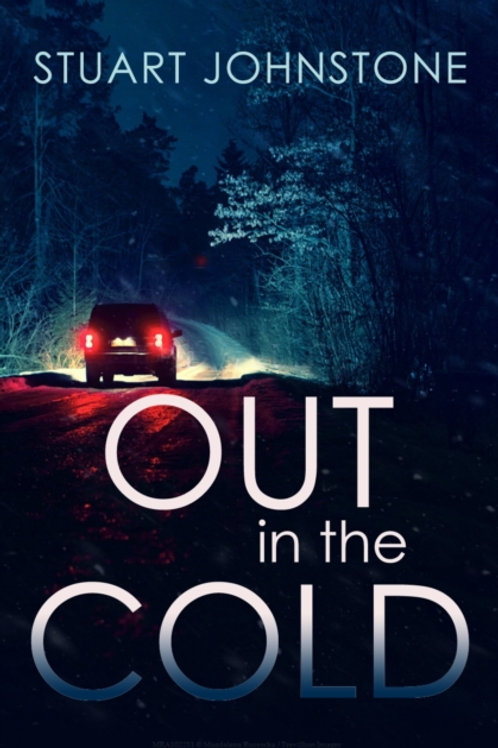 Out in the Cold - Stuart Johnstone