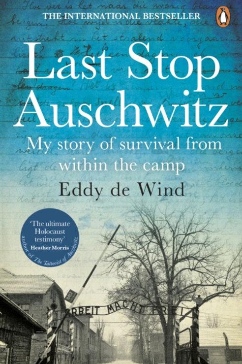 Last Stop Auschwitz - Eddy de Wind
