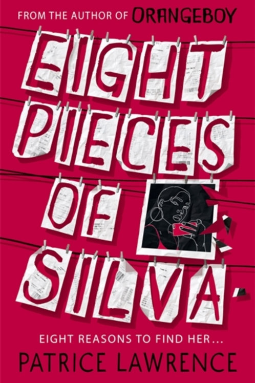 Eight Pieces of Silva - Patrice Lawrence