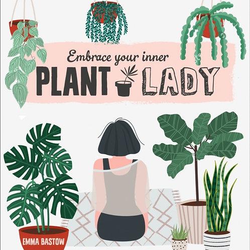 Plant Lady - Emma Bastow