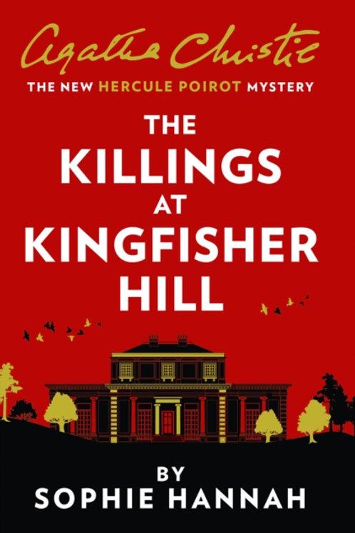 The Killings at Kingfisher Hill - Sophie Hannah