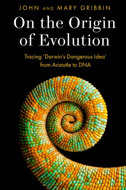 On the Origin of Evolution - John and Mary Gribbin