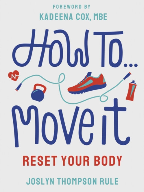 How to Move It - Joslyn Thompson Rule