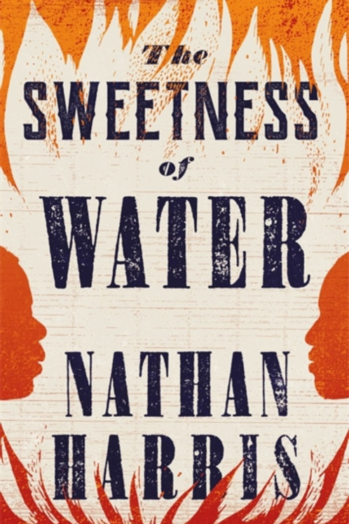 The Sweetness of Water - Nathan Harris