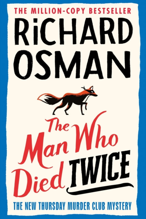 PRE-ORDER NOW for 16/09/21: The Man Who Died Twice - Richard Osman
