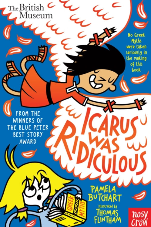 Icarus Was Ridiculous - Pamela Butchart