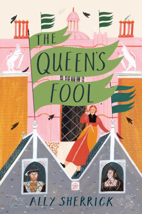 The Queen's Fool - Ally Sherrick