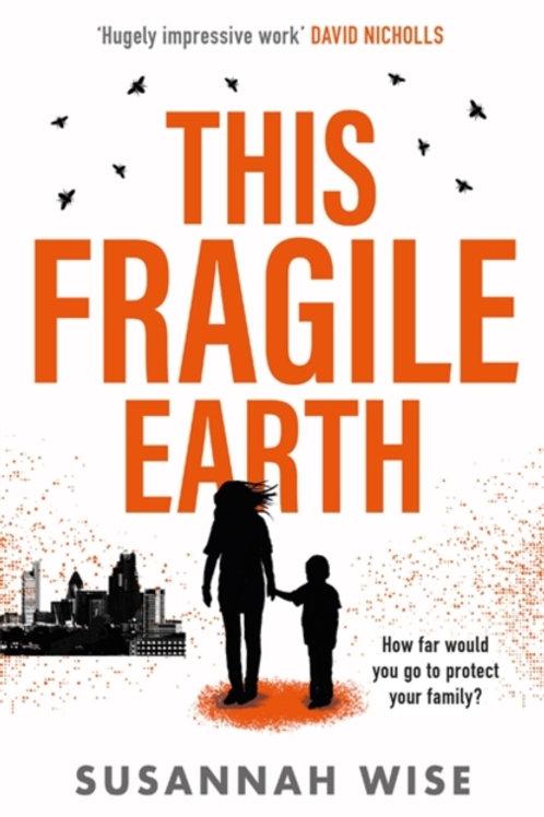 This Fragile Earth - Susannah Wise