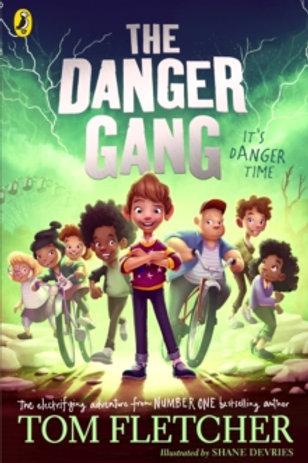 The Danger Gang - Tom Fletcher