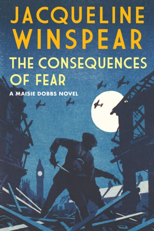 The Consequences of Fear - Jacqueline Winspear